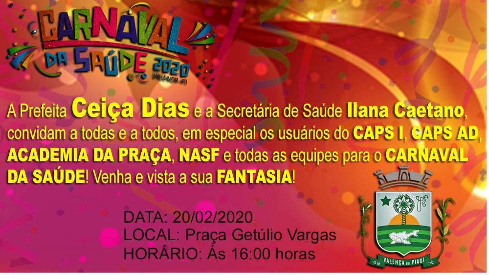 Valença do Piauí | Convite - Carnaval da Saúde