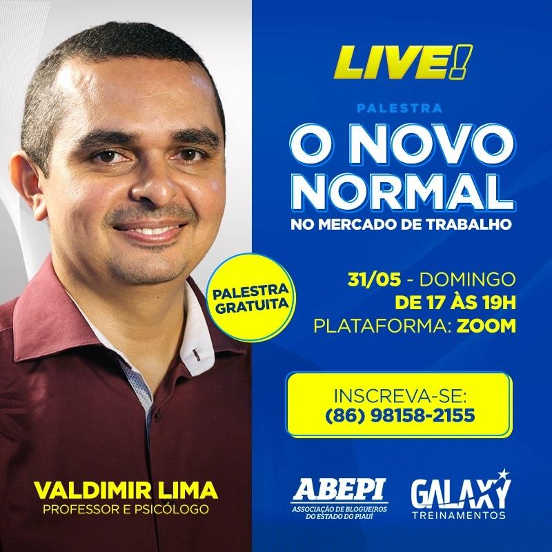 Live Palestra 'O Novo Normal no Mercado de Trabalho', com o professor Valdimir Lima; participe!