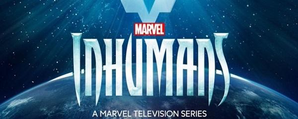 Primeiras Impressões sobre série Inumanos da Marvel