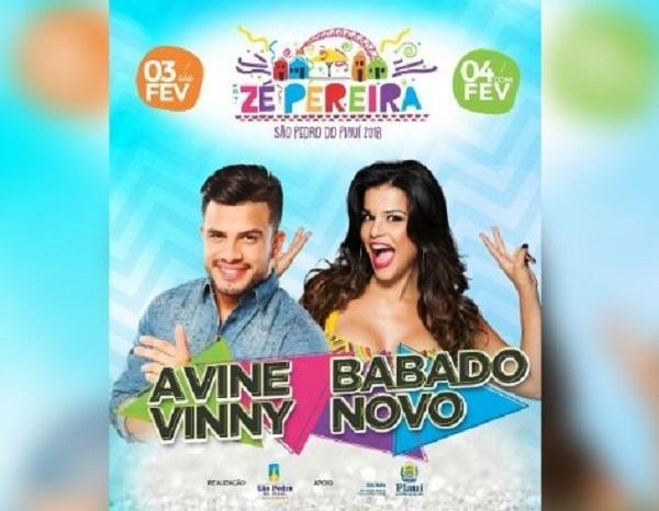 Tradicional Zé Pereira de São Pedro do PI terá Avine Vinny e Babado Novo
