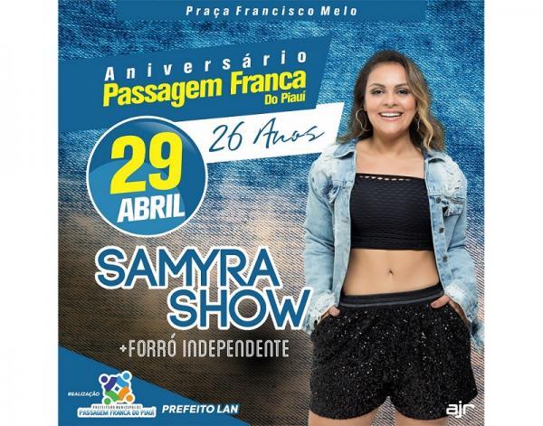 Aniversário de 26 anos de Passagem Franca do PI terá grande festa com Samyra Show e Forró Independente