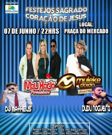 Grande show com Meu Xodó, Muleke Doido, Dudu Nogueira e o Dj Matheus animará o festejo de Prata do Piauí nesta quinta-feira