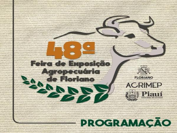 Divulgada programação da 48º Exposição Feira Agropecuária de Floriano