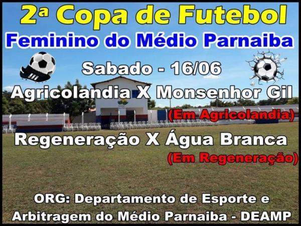 2ª Copa de Futebol Feminino do Médio Parnaíba terá início neste sábado, dia 16, com jogos em Agricolândia e Regeneração