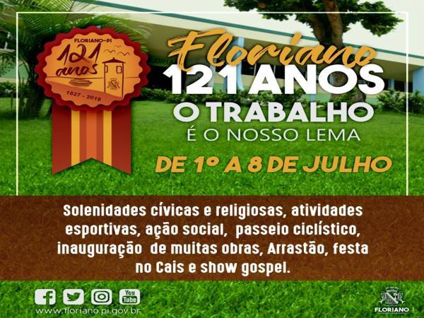 Mais de 30 atividades marcarão o aniversário de 121 anos de Floriano