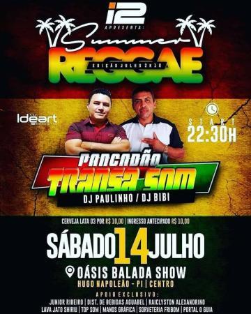 Agência i2 promove Summer Reggae, com o fenômeno Transa Som, neste sábado (14), em Hugo Napoleão