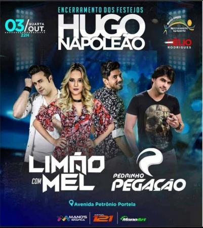 Pedrinho Pegação e Limão com Mel farão grande show no encerramento do festejo de Hugo Napoleão
