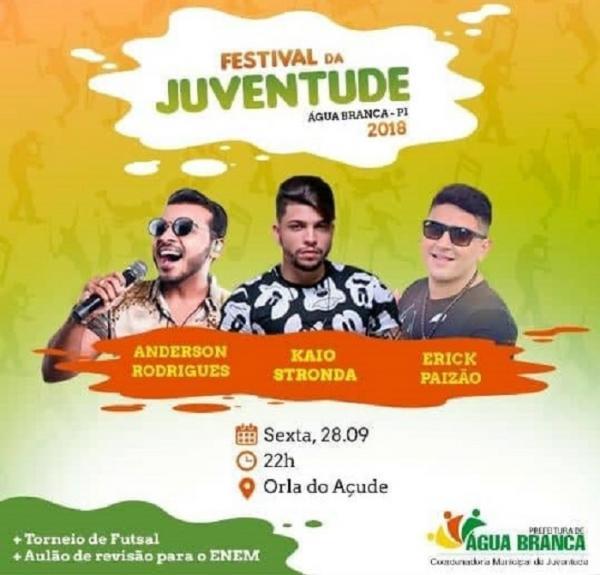 1º Festival da Juventude com Kaio Stronda, Erick Paizão e Anderson Rodrigues em grande show na Orla do Açude em Água Branca