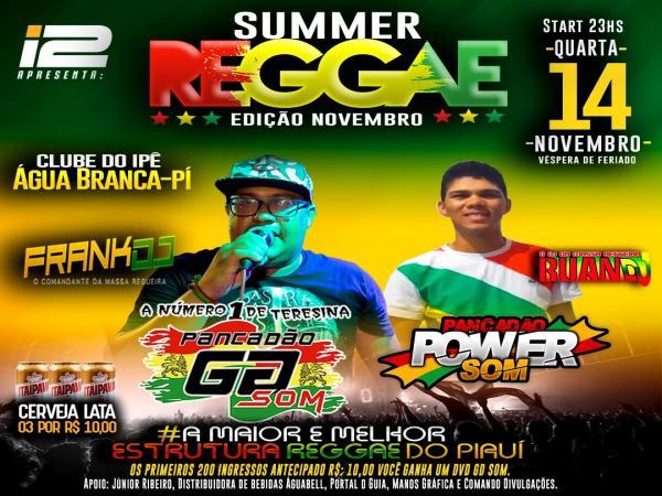 Agência I2 apresenta Summer reggae edição novembro, em Água Branca