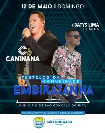 Encerramento do festejo da comunidade Embiratanha terá grande show com Caninana do Forró e Batys Lima