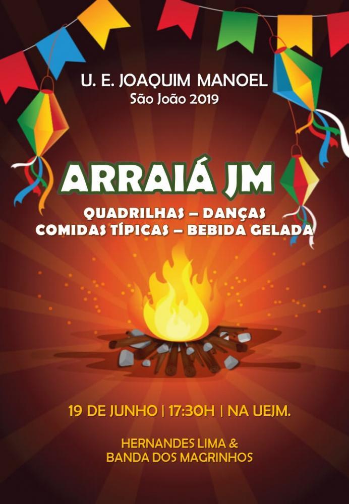 Arraiá da Unidade Escolar Joaquim Manoel