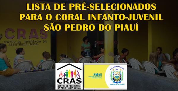 CORAL MUNICIPAL: Lista de pré-selecionados é divulgada pelo CRAS de São Pedro do Piauí