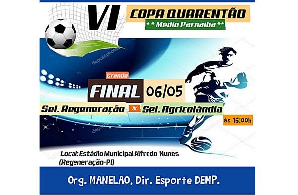 Seleções regenerense e agricolandense disputarão a final da Copa Quarentões neste sábado em Regeneração