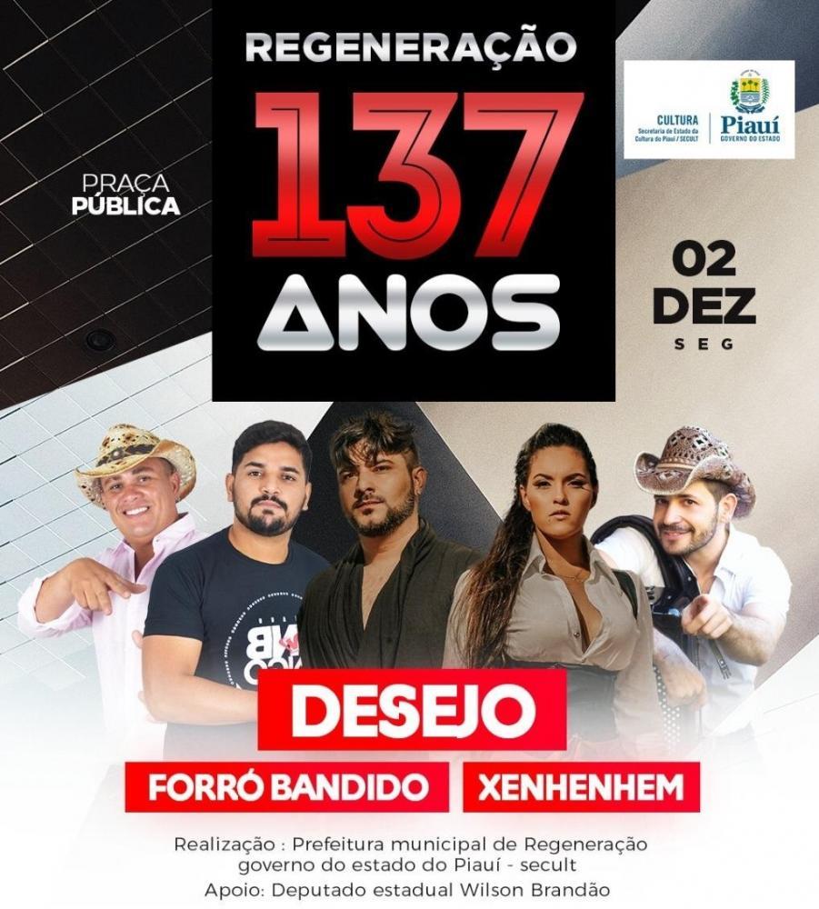Regeneração comemora 137 anos de emancipação política com grande show em praça pública